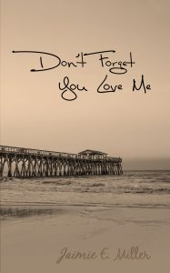 Book Cover: Don't Forget You Love Me