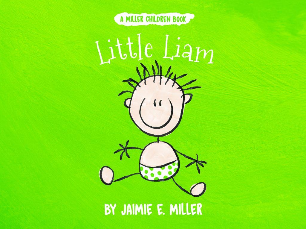 Book Cover: Little Liam (A Miller Children Book)